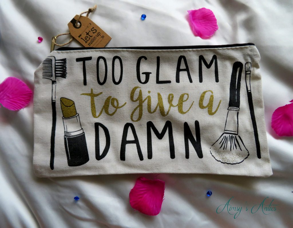 Makeup Bag 'too glam to give a dman'